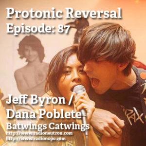 http://www.radionope.com/podcasts/protonicreversal/?name=2016-08-23_87_ep087__jeff_byron_dana_poblete_b.mp3
