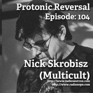 Ep104: Nick Skrobisz - Multicult