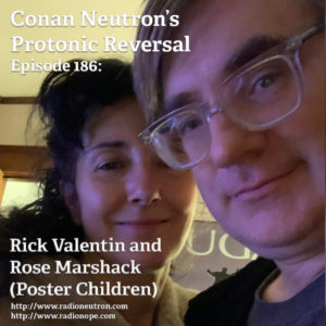 Ep186: Rick Valentin and Rose Marshack (Poster Children, Radio Zero)