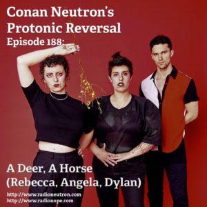 Ep188: A Deer, A Horse (Rebecca, Angela, Dylan)
