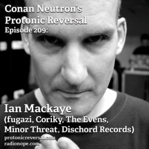 Ep209: Ian Mackaye (fugazi, Coriky, the Evens, Minor Threat, Dischord)