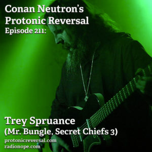 Ep211: Trey Spruance (Mr. Bungle, Secret Chiefs 3)