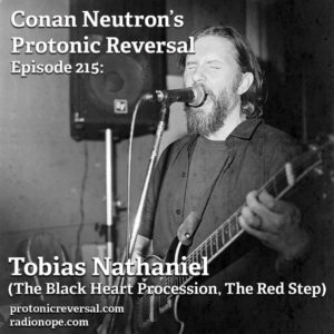 Ep215: Tobias Nathaniel (The Red Step, The Black Heart Procession)