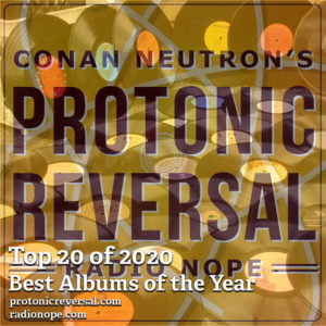 Protonic Reversal - Top 20 of 2020: Best Records of the Year.