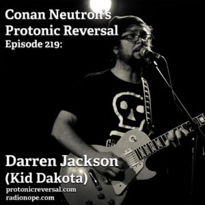 Ep219: Darren Jackson (Kid Dakota)