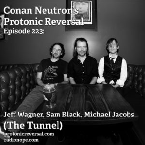 Ep223: The Tunnel (Jeff Wagner, Michael Jacobs, Sam Black)