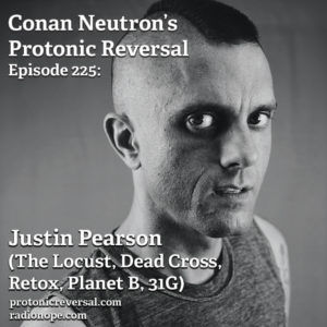 Ep225: Justin Pearson (The Locust, Dead Cross, Retox, Planet B, 31G)