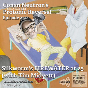 Ep234: Silkworm's FIREWATER at 25 (with Tim Midyett)
