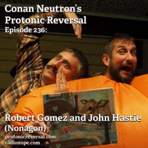 Ep236: John Hastie and Robert Gomez (Nonagon)
