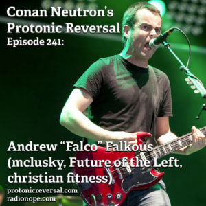 "Ep241: Andrew ""Falco"" Falkous (mclusky, Future of the Left, Christian Fitness)"
