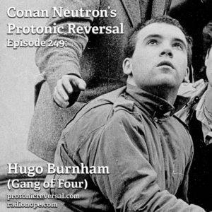 Ep249: Hugo Burnham (Gang of Four)