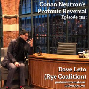 Ep255: Dave Leto (Rye Coalition)